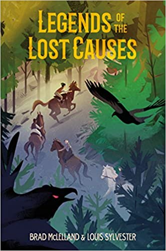 Legends of the lost causes brad mclelland louis sylvester legends of the lost causes brad mclelland louis sylvester 9781250124326 amazon books fandeluxe Images