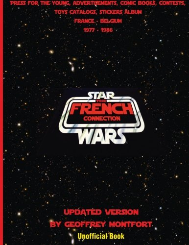 The Star Wars French Connection: The Star Wars archives of french youth advertisements