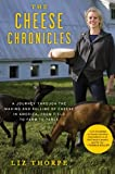 The Cheese Chronicles, Liz Thorpe, 0061451169