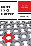 Charter School Leadership, Cameron Curry, 1475803265