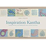 Inspiration Kantha: Creative Stitchery & Quilting with Asia's Ancient Technique
