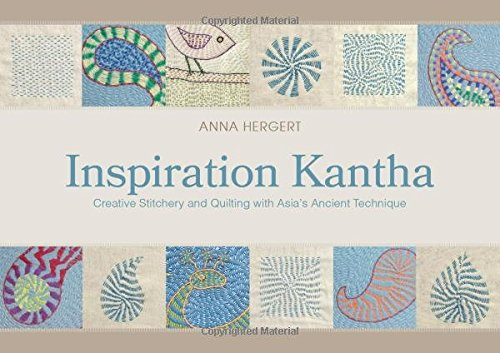Inspiration Kantha: Creative Stitchery and Quilting with Asia's Ancient Technique ()