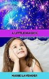 A Little Magick (Magick Series Book 2)