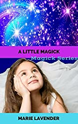 A Little Magick (Magick Series Book 2)