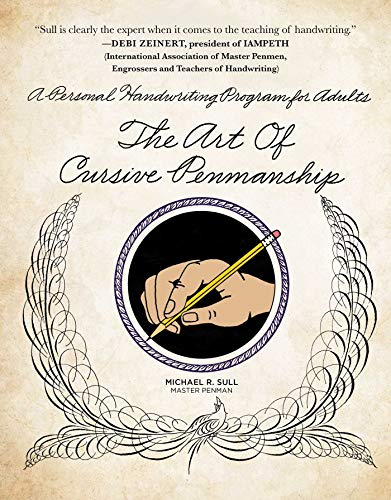 The Art of Cursive Penmanship: A Personal Handwriting Program for Adults ()