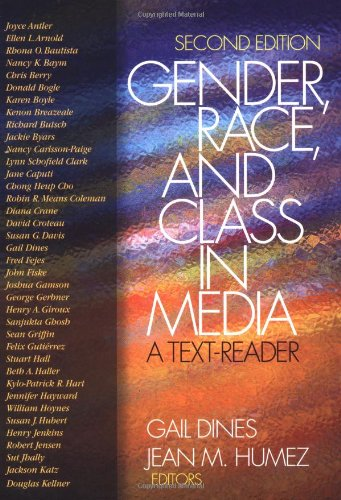 Gender, Race, and Class in Media: A Text-Reader