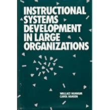 Instructional Systems Development in Large Organizations