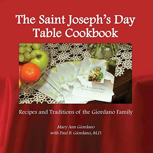 The Saint Joseph's Day Table Cookbook by Mary Ann Giordano, Paul Giordano