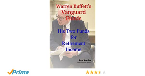 Warren Buffett's Vanguard Funds: His Two Funds for