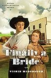 Finally a Bride (Texas Boardinghouse Brides)