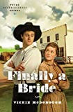 Finally a Bride by Vickie McDonough front cover
