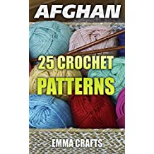 Afghan: 25 Crochet Patterns: (Afghan Crochet, Crochet Stitches)