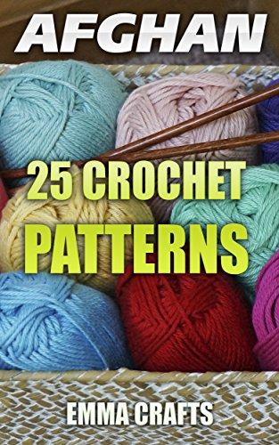 Afghan 25 Crochet Patterns Afghan Crochet Crochet Stitches