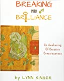 img - for Breaking into Brilliance - Softcover book / textbook / text book