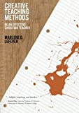 Creative Teaching Methods: Be An Effective Christian Teacher