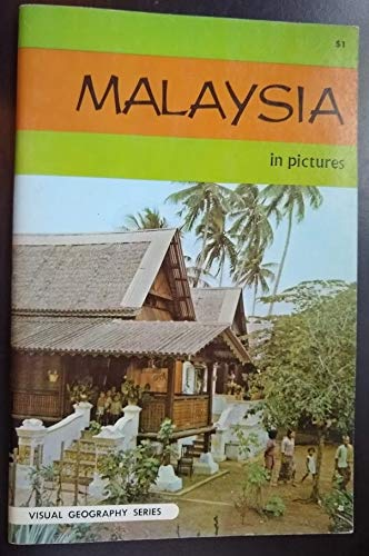 Malaysia in Pictures (Visual Geography Series)