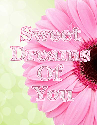 Sweet Dreams of You Notebook Journal Tablet: Pink Flower with Green Bokeh Background 8.5 x 11