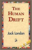 The Human Drift, Jack London, 1421833719