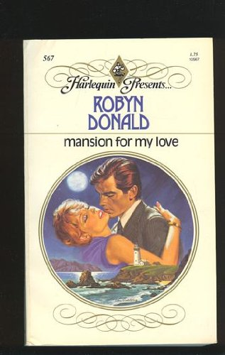 Mansion For My Love Book By Robyn Donald