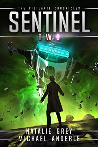 Sentinel (The Vigilante Chronicles Book 2) cover