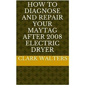 Maytag Electric Dryer Repair