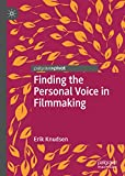 Finding the Personal Voice in Filmmaking