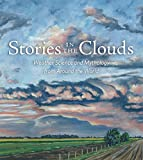 img - for Stories in the Clouds: Weather Science and Mythology from Around the World (Dot to Dot in the Sky) book / textbook / text book