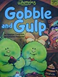 Gobble and Gulp, Stephen Cosgrove, 0394874579