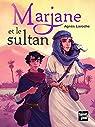 Marjane et le sultan par Laroche