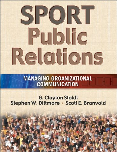Sport Public Relations: Managing Organizational...