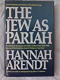 The Jew As Pariah, Hannah Arendt, 0394501608