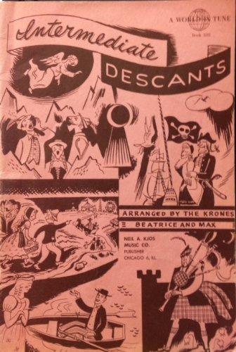 Descant Book - Intermediate Descants A World in Tune book XIII 1954