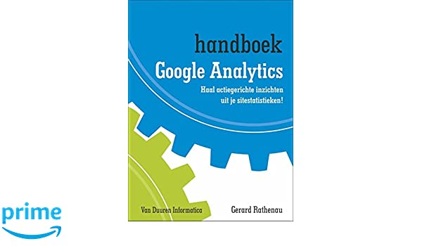 Handboek Google Analytics: Amazon.es: Gerard Rathenau: Libros en idiomas extranjeros