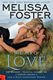 Whisper of Love: Tempest Braden (Love in Bloom: The Bradens at Peaceful Harbor Book 5)