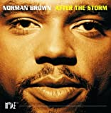 After The Storm by Norman Brown (1994-05-17)
