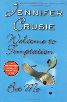 Welcome To Temptation & Bet Me 0312366833 Book Cover