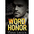 Word of Honor (From Race to Redemption Book 2)