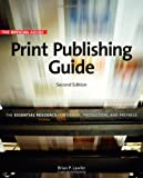 The Official Adobe Print Publishing Guide, Brian P. Lawler, 0321304667