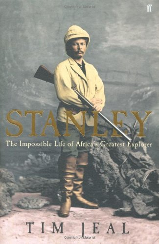 Stanley: The Impossible Life of Africa's Greatest Explorer pdf epub