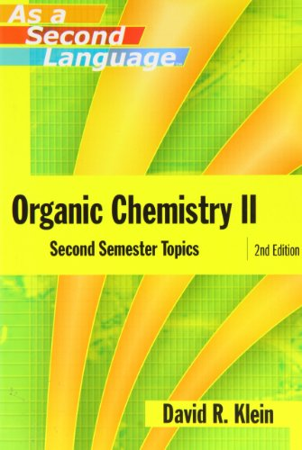 Organic Chemistry II as a Second Language: Second Semester Topics by Unknown