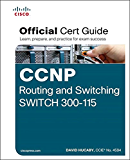 CCNP Routing and Switching SWITCH 300-115 Official Cert Guide: Exam 38 Cert Guide (English Edition)