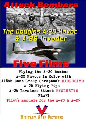 (World War 2 Attack Bombers: The Douglas A-20 Havoc and A-26 Invader DVD)