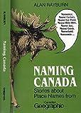 Naming Canada 9780802069900