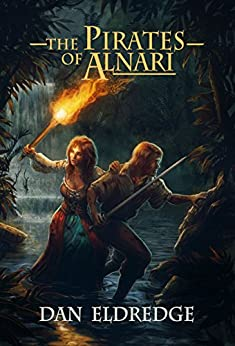 The Pirates of Alnari (The Scions of War Book 1) by [Eldredge, Dan]
