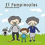 El pampinoplas [Spanish Edition]   Consuelo Armijo