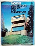 Houses Architects Design for Themselves, Architectural Record Magazine Editors, 0070022143