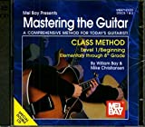 Mel Bay Mastering the Guitar Class Method, Level 1: Elementary to 8th Grade Edition