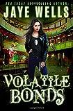 Volatile Bonds (Prospero's War) (Volume 4)