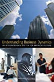 img - for Understanding Business Dynamics: An Integrated Data System for America's Future book / textbook / text book