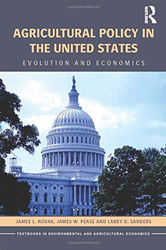 Agricultural Policy in the United States (Routledge Textbooks in Environmental and Agricultural Economics) (History Of Environmental Policy In The Us)